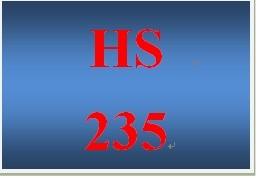 HS 235 Entire Course