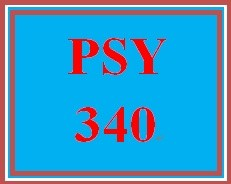 PSY 340 Entire Course