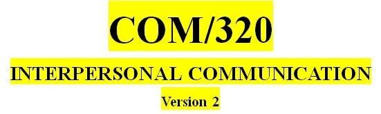 COM 320 Week 2 Self-Assessment and Response