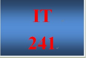 IT 241 Entire Course
