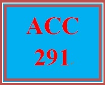ACC 291 Week 1 Practice: Connect Practice Assignment