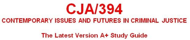 CJA 394 Week 4 Futures of Corrections Paper
