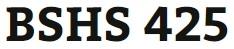 BSHS 425 Week 3 Ideal Human Service Organization Overview