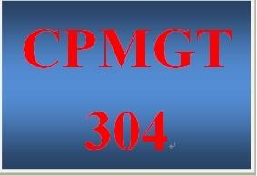 CPMGT 304 Week 3 Decision-Making Technique Matrix