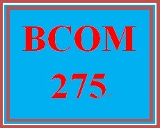 BCOM 275 Week 5 Career Exploration Reflection Paper