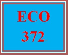 ECO 372 Week 2 Practice: Business Cycles, Unemployment, and Inflation Quiz – Unlimited Attempts