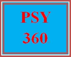 PSY 360 Week 5 A Day in Your Brain