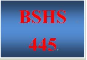BSHS 445 Week 1 Timeline