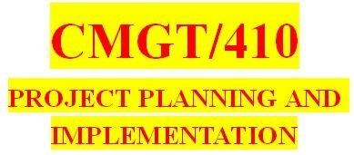 CMGT 410 Entire Course