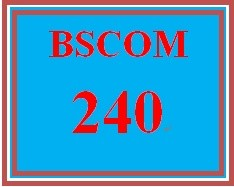BSCOM 240 Week 1 Pre-Search Questions and Application