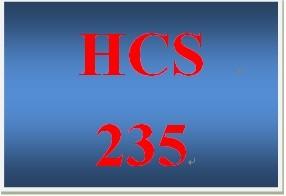 HCS 235 Entire Course