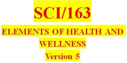 SCI 163 Week 2 Physical Fitness and Nutrition Worksheet