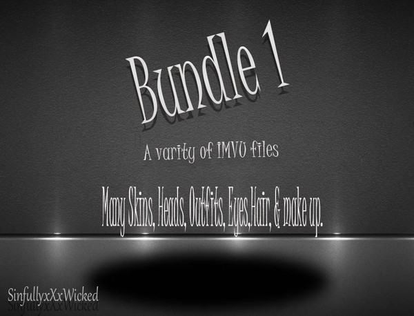 Bundle 1 (IMVU Skins,Outfits,Hair,Heads,Eyes & Make up included)