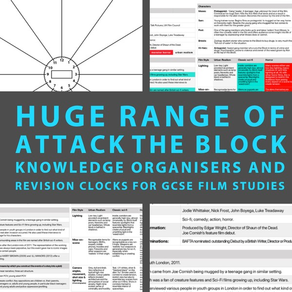 ATTACK THE BLOCK knowledge organisers and revision clocks: a resource for revising GCSE Film Studies