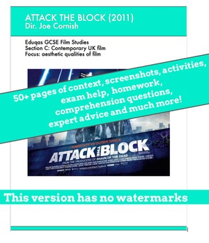 Attack the Block - a comprehensive scheme of work and eBook for GCSE Film Studies.