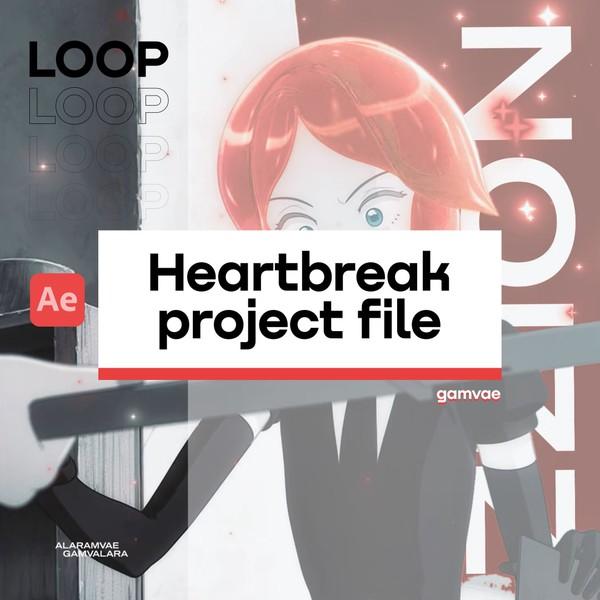 (LOOP) Heartbreak PROJECT FILE