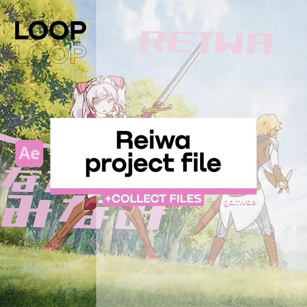 (LOOP) Reiwa PROJECT FILE ( + COLLECT FILES )