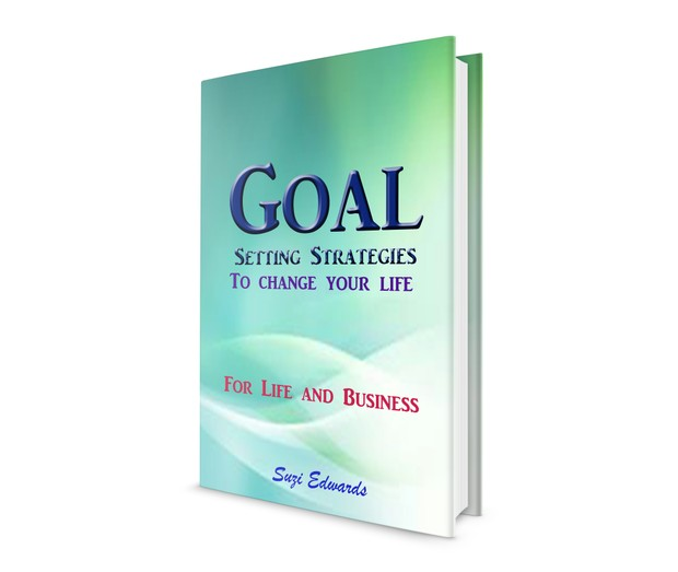 Goal Setting Strategies to change your life