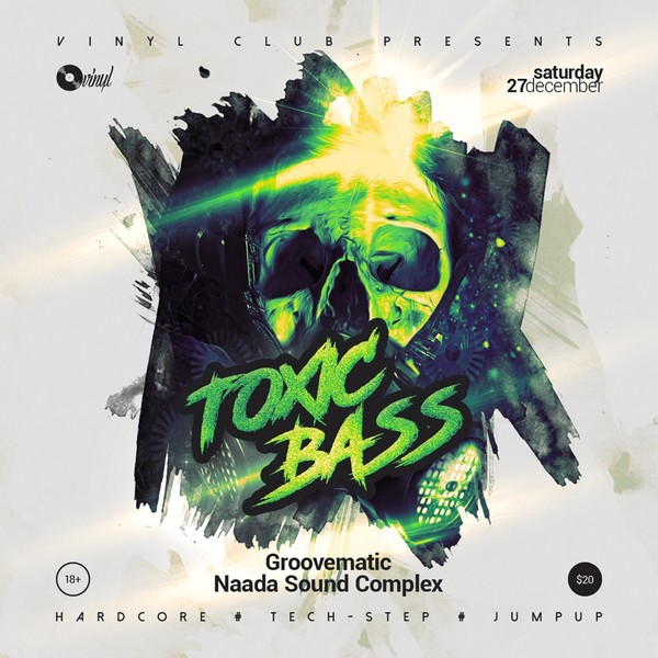 Toxic Bass - Drum and Bass Party Flyer / Poster Template