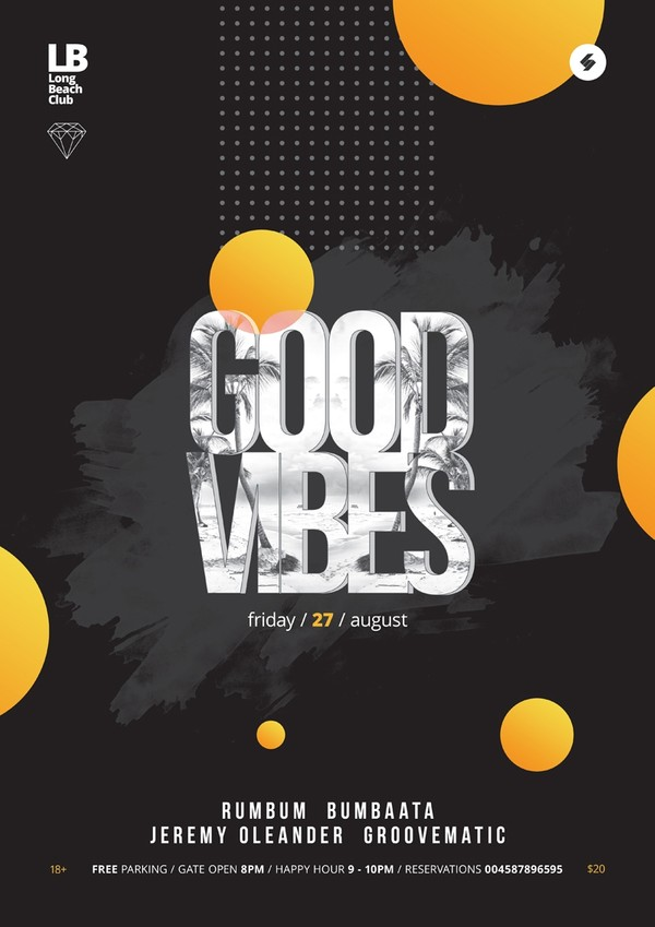 Good Vibes - Club Music Party Flyer / Poster Template