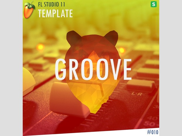 FL STUDIO // EDM TEMPLATE - Groove #10 FLP