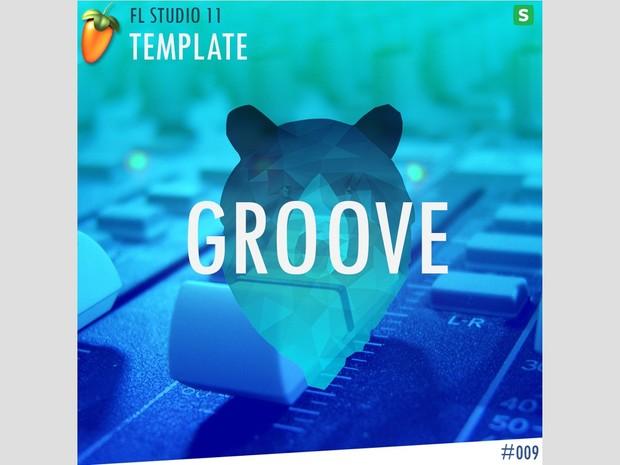 FL STUDIO // EDM TEMPLATE - Groove #9 FLP