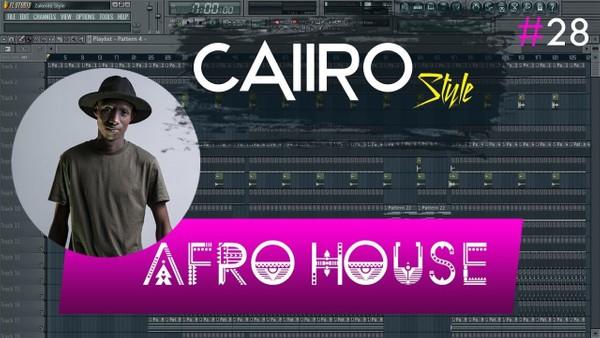 FL Studio 11 // Afro HouseTemplate #28 ( Caiiro Style ) + FLP