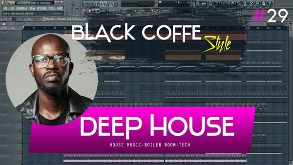 FL Studio 11 // Deep House/Boiler Room Template #29 ( Black Coffee Style ) + FLP