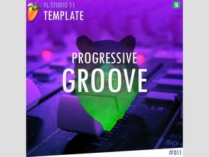 FL STUDIO // EDM TEMPLATE - Progressive Groove #11 FLP