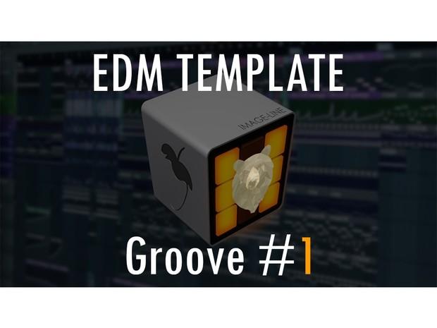 EDM TEMPLATE - Groove #1