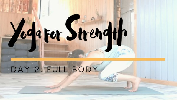 Yoga for Strength - Day 2