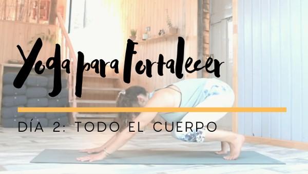 Yoga para Fortalecer - Dia 2