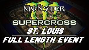 2018 Monster Energy Supercross Round 11 St Louis 720p HD