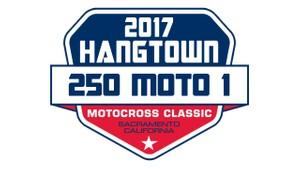 2017 Pro Motocross Hangtown 250 Moto 1 HD