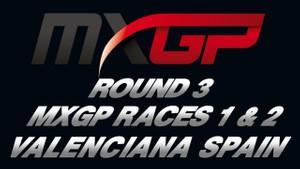 2018 MXGP of La Comunitat - Valenciana Round 3 MXGP Races 1 & 2 HD