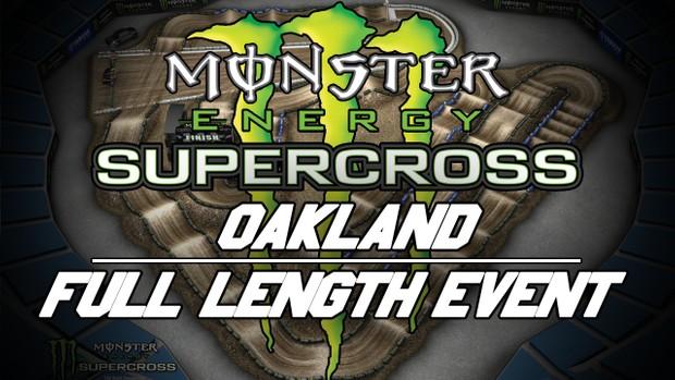 2018 Monster Energy Supercross Round 5 Oakland 720p HD