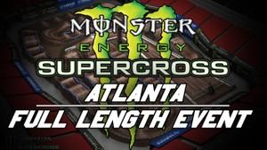 2018 Monster Energy Supercross Round 9 Atlanta 720p HD
