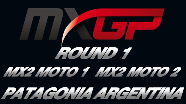 2018 FIM MXGP of Argentina - Patagonia Round 1 MX2 Races 1 & 2 HD