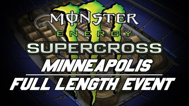 2018 Monster Energy Supercross Round 14 Minneapolis Triple Crown 720p HD