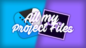 ALL MY PROJECT FILES! AFTER EFFECTS, SONY VEGAS PRO 14 AND 13