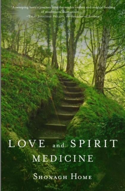 Love & Spirit Medicine