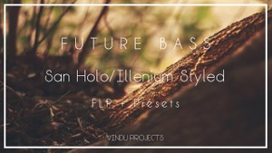 Future Bass FLP | Intro/Drop | San Holo/Illenium Styled