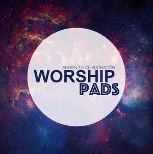 Worship Pads (Ambientes de Adoración)