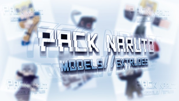 PACK NARUTO (MODELS//EXTRUDES)
