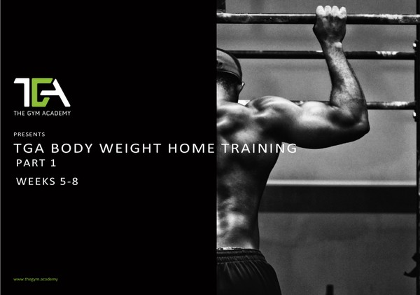 Body Weight Home Training Weeks 5-8