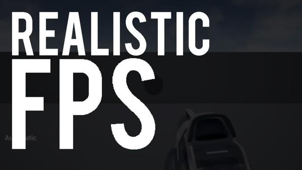 Realistic FPS - UE4