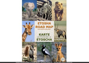 Etosha Road Map & Photo Gallery / Karte und Fotogalerie von Etoscha