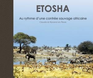 Etosha - Au rythme d' une contrée sauvage africaine