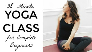 38 Minute Yoga Class for Complete Beginners
