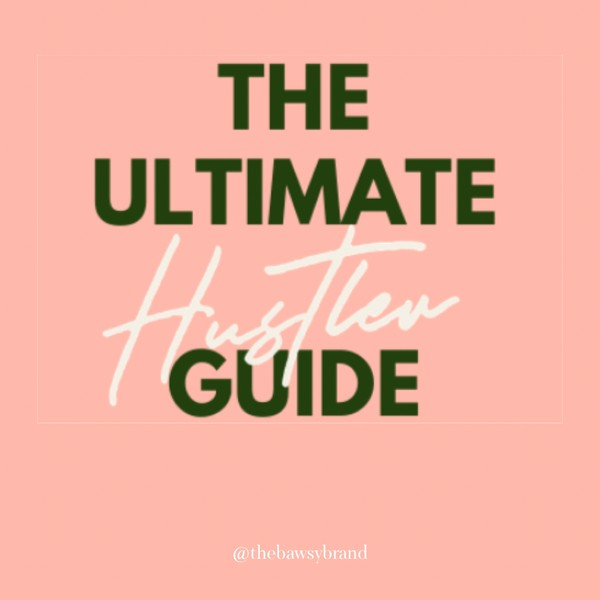 The Ultimate Hustler's Guide (Free Download)